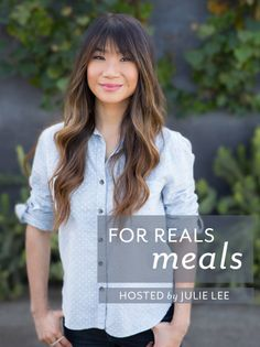 For Reals Meals hosted by Julie Lee of Julie's Kitchen for One Part Plant. LA Edition!!