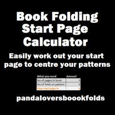 Book Folding start page calculator, Book art, book folding, book folding pattern, start page calculator,book calculator,book art pattern,