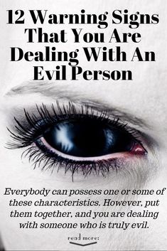 12 Warning Signs That You Are Dealing With An Evil Person Narcissistic People, Narcissistic Behavior, Narcissistic Abuse Recovery, Narcissistic Personality Disorder, Evil Eye Quotes, Evil People Quotes, Sociopath Traits, Signs Of A Sociopath, Psychopath Quotes