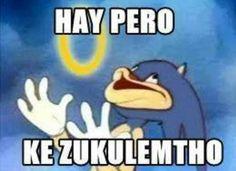 Hay pero ke zukulemtho #meme