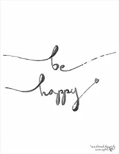 "FREE printable ""Be Happy"" wall art"