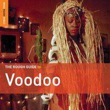 """""""The Rough Guide To Voodoo""""  compilado por Daniel Rosenberg. que realizaron los esclavos desde el oeste de África hacia América, y los diferentes puntos en los que vivieron, son el origen de este disco. Haiti (voodoo), Cuba (santería) , Brasil (candonblé) o Nueva Orleans fueron algunos de los lugares donde la  cultura africana se asentó. Esta edición está dirigida a las músicas que desprendieron estas creencias   MÚSICAS DEL MUNDO"""
