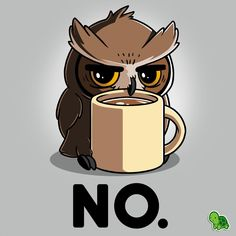Funny owl character with a coffee mug. Owl art for coffee addicted Cute Animal Drawings, Kawaii Drawings, Cute Drawings, Owl Drawings, Animes Wallpapers, Cute Wallpapers, Doodle Drawing, Cute Owl Drawing, Cartoon Owl Drawing