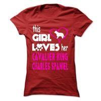 This Girl Loves Her Cavalier King Charles Spaniel - KCS01