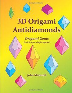 3D Origami Antidiamonds by John Montroll