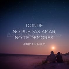 #Frases #Quotes #FridaKahlo