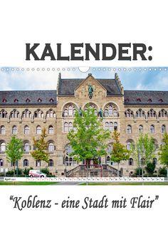 """Kalender: """"Koblenz - eine Stadt mit Flair"""" Eine spannende Fotoreise mit bekannten Sehenswürdigkeiten von Koblenz. (Monatskalender, 14 Seiten Germany, Mansions, House Styles, Pictures, Old Town, Manor Houses, Villas, Deutsch, Mansion"""