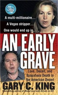 "Read ""An Early Grave Love, Deceit, and Suspicious Death in the American Desert"" by Gary C. King available from Rakuten Kobo. On September police found Las Vegas gambling magnate Ted Binion lying dead on the floor of his palatial home, . Used Books, Books To Read, My Books, King Author, True Crime Books, Deceit, Book Nooks, Book Lists, Reading Lists"