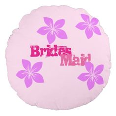 Bridesmaid Round Pillow