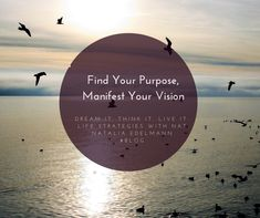 Episode Find Your Purpose, Manifest Your Vision - Natalia Edelmann Feeling Lost, How Are You Feeling, Fun To Be One, Something To Do, Wealth Management, Thing 1 Thing 2, Knowing You, Purpose, Finding Yourself