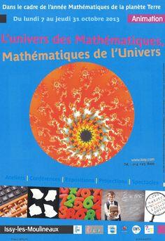 Cette manifestation d'animation et de culture scientifique souhaite montrer la place des mathématiques dans la vie quotidienne sous un angle nouveau et ludique. Plus d'infos: http://issy.com/accueil-issy/fete-de-la-science--les-mathematiques-arrivent-en-nombre%26hellip%3B