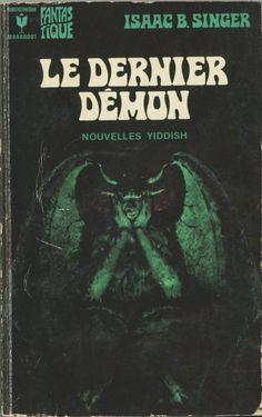 Isaac B. Singer, Le dernier démon, Marabout Fantastique 406