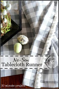 NO-SEW TABLECLOTH RUNNER… a 30 minute project!