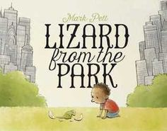 Lizard from the Park : Leonard is an independent child, but a lonely one. When the egg he finds in the park hatches into what he thinks is a lizard, he's happy to care for his new friend (who he names Buster) and take him all over New York City—from the donut shop to the Natural History Museum. But Buster grows and grows and grows, until he's not a lizard any more… he's a dinosaur and he isn't happy living in the crowded city. This is an adorable tale of friendship and...