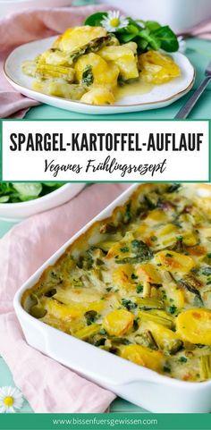 Veganes Frühlingsrezept mit grünem Spargel: Spargel-Kartoffel-Auflauf ohne Käseersatz. Ein sattmachendes Rezept für's MIttagessen.