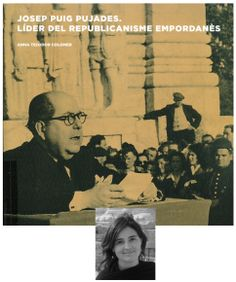 Josep Puig Pujades. Líder del republicanisme empordanès, d'Anna Teixidor