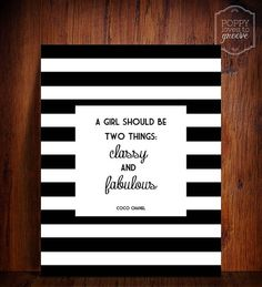 Coco Chanel quote- A girl should be two things: classy and fabulous- Striped Printable wall decor, INSTANT DOWNLOAD