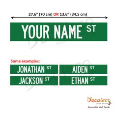 Personalized Street Sign - This contemporary, customized wall decal inspired by streets is a great way to decorate your child's room. You may even use a catchy phrase instead of name.  look at: www.decaleco.com