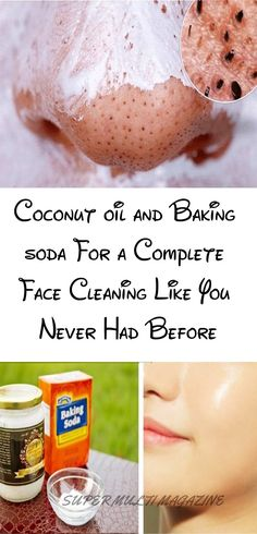 Coconut oil and Baking soda For a Complete Face Cleaning Like You Never Had Before - Super Multi Magazine