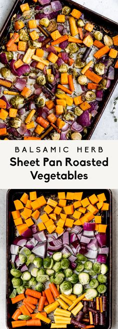 Gorgeous balsamic herb sheet pan roasted vegetables tossed with fresh thyme, rosemary, olive oil and tangy balsamic vinegar. This easy roasted vegetable recipe includes tender butternut squash, carrots, brussels sprouts and red onion for a colorful and delicious, healthy side dish.