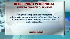 """Pedophilia Now Classified As A Sexual Orientation? -- According to spokesperson and registered sex offender Paul Christiano, the pedophilia-advocacy group is """"working towards de-stigmatizing the mental health community."""""""