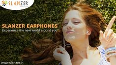 #SlanzerTechnology Pvt. Ltd, a prominent name in the technology and gadget industry offers a wide range of #earphones for the most amazing sound experience ever.