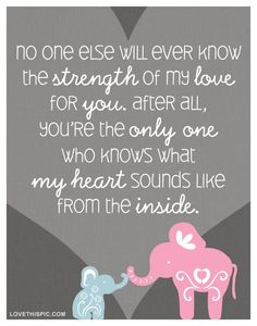 The Strength Of My Love For You babies maternity moms