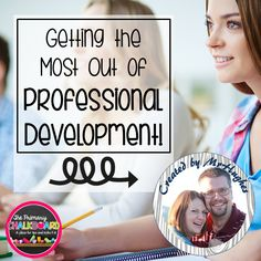 Primary Chalkboard: Getting the Most Out of Professional Development