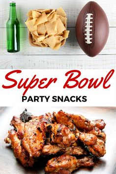 15 fantastic snacks for the Super Bowl: Dips, sliders, wings and many desserts!