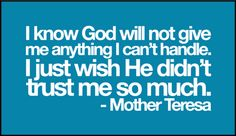Mother Teresa quotes // faith // trust