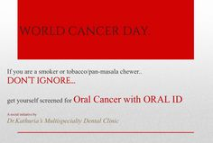 If you are a smoker or #tobacco/pan-masala chewer.. DON'T IGNORE.. Get yourself screened for #OralCancer with Oral ID #WorldCancerDay