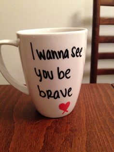 Sara Bareilles - Brave lyric mug | take a clear white mug and write your favorite lyrics on them!