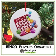 BINGO Christmas Ornament by #Gravityx9 Designs at #Cafepress - #LasVegasIcons -   #christmasornament #bingoornament #ornament #christmasshopping  #christmastree