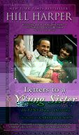 Letters to a Young Sister: DeFINE Your Destiny by Hill Harper.  $9.75 for 10+ copies (35% off)