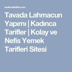 Tavada Lahmacun Yapımı   Kadınca Tarifler   Kolay ve Nefis Yemek Tarifleri Sitesi