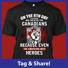 Canadian Things, I Am Canadian, Canadian Tattoo, Singing The National Anthem, Canada Eh, True North, My Love, Mens Tops, Strong