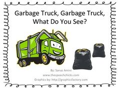 g is for garbage truck - Garbage Truck, Garbage Truck, What Do You See? freebie