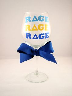 Rage Rage Rage Tri Delta Wine Glass by GameDayGirlsandGifts
