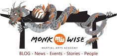 Official Monk Wise BLOG.....now rolling.   The best info on all things Kung Fu and Tai Chi.