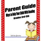 Parent Guide For Reading at Home - Grades 3rd-5th