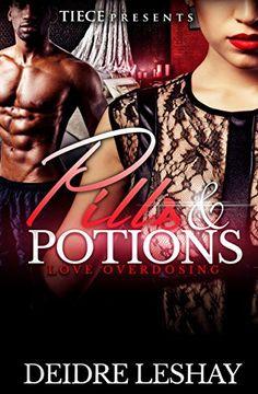 Pills & Potions: Love Overdosing by Deidre Leshay http://www.amazon.com/dp/B00T44SA5A/ref=cm_sw_r_pi_dp_KX.rwb0W7C6R7