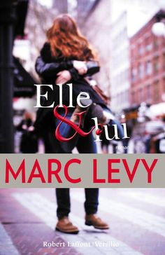 Buy Elle et Lui by Marc Levy and Read this Book on Kobo's Free Apps. Discover Kobo's Vast Collection of Ebooks and Audiobooks Today - Over 4 Million Titles! Marc Lévy, France 1, Free Reading, Romans, Free Ebooks, Audiobooks, Believe, This Book, Culture