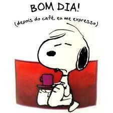 Roxy IN Blog: Bom Dia! Snoopy Love, Charlie Brown Und Snoopy, Good Morning Good Night, Peanuts Snoopy, Great Words, Steve Jobs, My Coffee, Picture Quotes, Humor