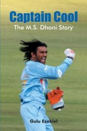 Captain Cool - The M.Dhoni Story by Gulu Ezekiel A book on Mahendra Singh Dhoni, Indian cricket team captain India Cricket Team, World Cricket, Dhoni Quotes, Test Cricket, Blue Army, Sports Personality, Sport Icon, Best Player, Sports Humor