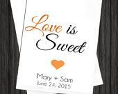 WKB14 - Love Is Sweet OJ Wedding Favor Candy Bags, Love is Sweet Wedding Bags, Love is Sweet Favor Bags, Love is Sweet Candy Bags, Love is