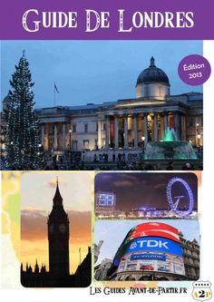 Guide Londres à télécharger PDF. Tous les conseils pratiques pour préparer et réussir son voyage, son séjour ou son week-end dans le guide Londres gratuit.