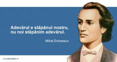 20 citate de Mihai Eminescu. Se aplică cu mare succes și la 165 de ani de la nașterea sa! Life Goes On, Spiritual Quotes, Poet, Good To Know, Spirituality, Inspirational Quotes, Thoughts, Alba, Country