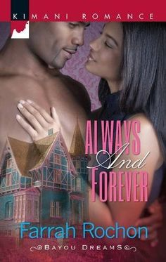 Always and Forever (Kimani Romance) by Farrah Rochon, http://www.amazon.com/gp/product/037386289X/ref=cm_sw_r_pi_alp_ZVdnqb1N3TPSZ
