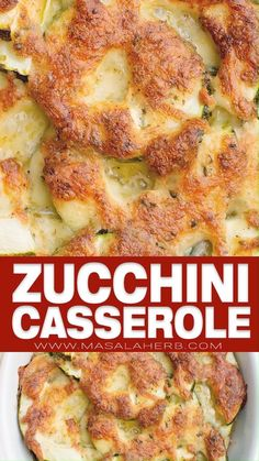 Easy Zucchini Casserole Recipe - Garden Fresh Zucchini au gratin bake is a french vegetarian dinner idea. Quick low carb and gluten free meal. www.MasalaHerb.com