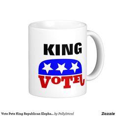 Vote Pete King Republican Elephant Classic White Coffee Mug